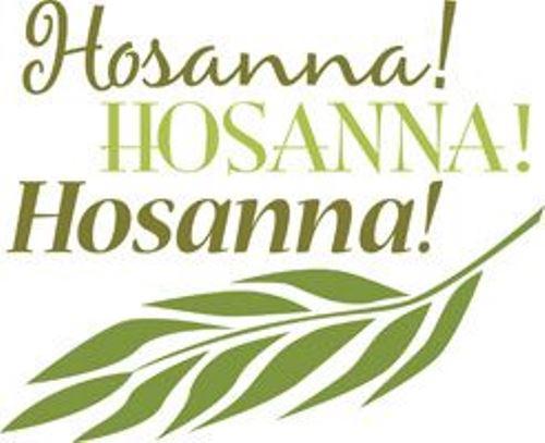 Hosanna Hosanna Images